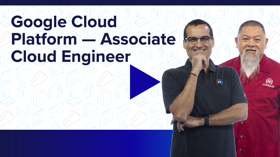Google Cloud Platform – Associate Cloud Engineer