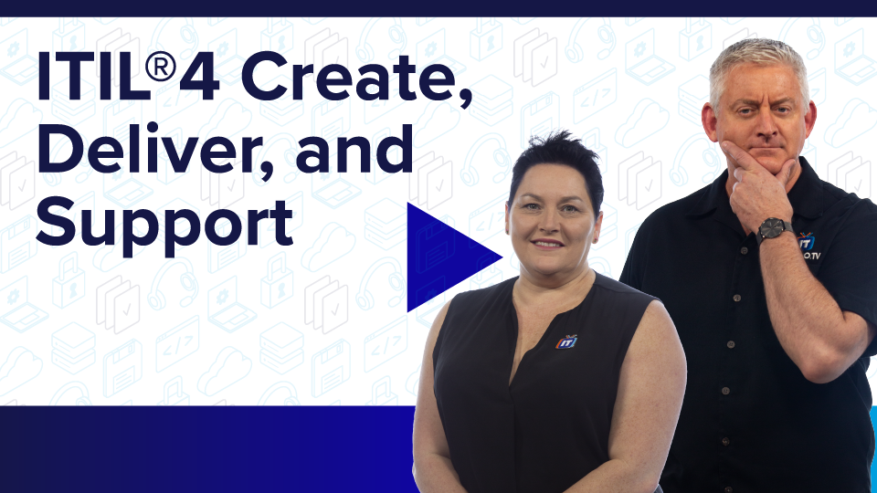 ITIL 4 Create, Deliver, and Support
